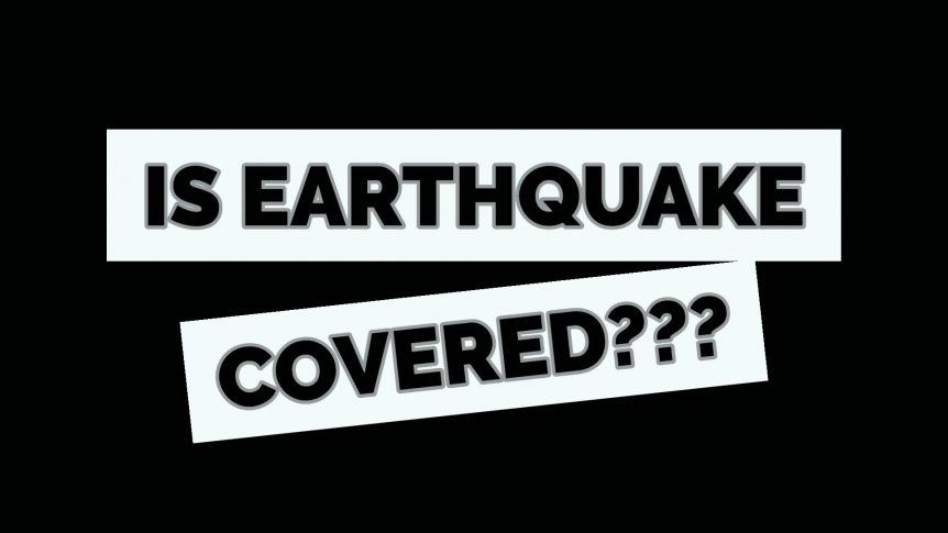 Is Earthquake Covered By Homeowners Insurance