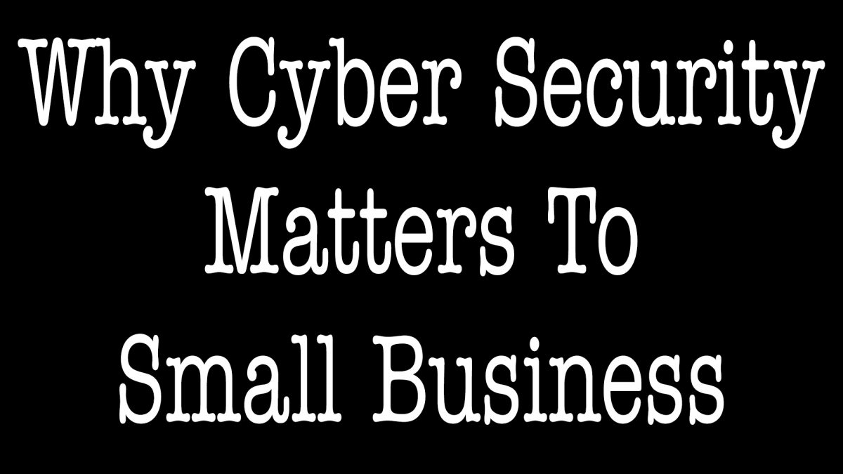 What Cyber Security Matters To Small Business - ALLCHOICE Insurance - North Carolina