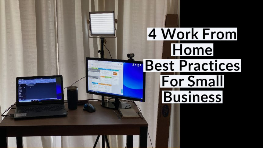Work From Home Best PRactices For Small Business   Remote Work Best Practices
