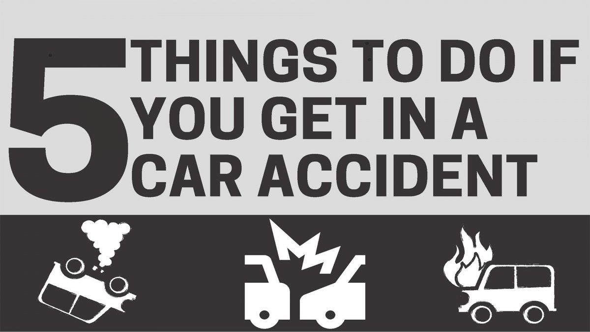 5 Things To Do If You Get In A Car Accident