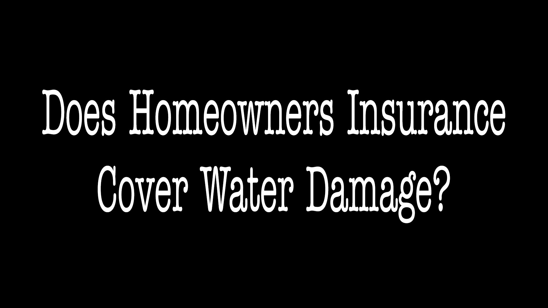 Does Homeowners Insurance Cover Water Damage - ALLCHOICE Insurance - North Carolina