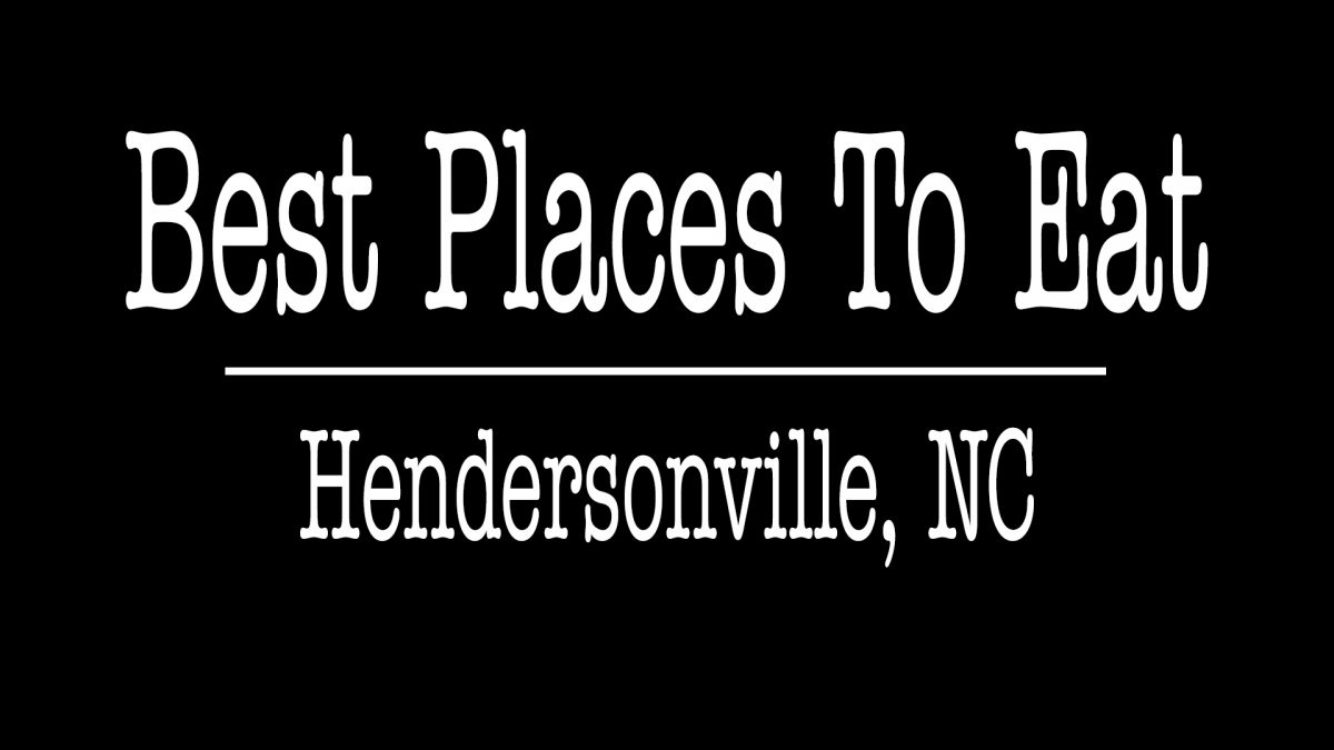 Best Places To Eat Hendersonville NC