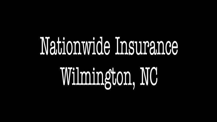 Nationwide Insurance - ALLCHOICE Insurance - Wilmington NC