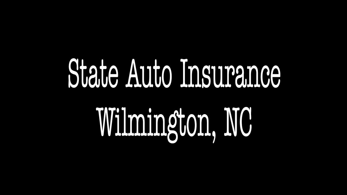 State Auto Insurance - Wilmington NC