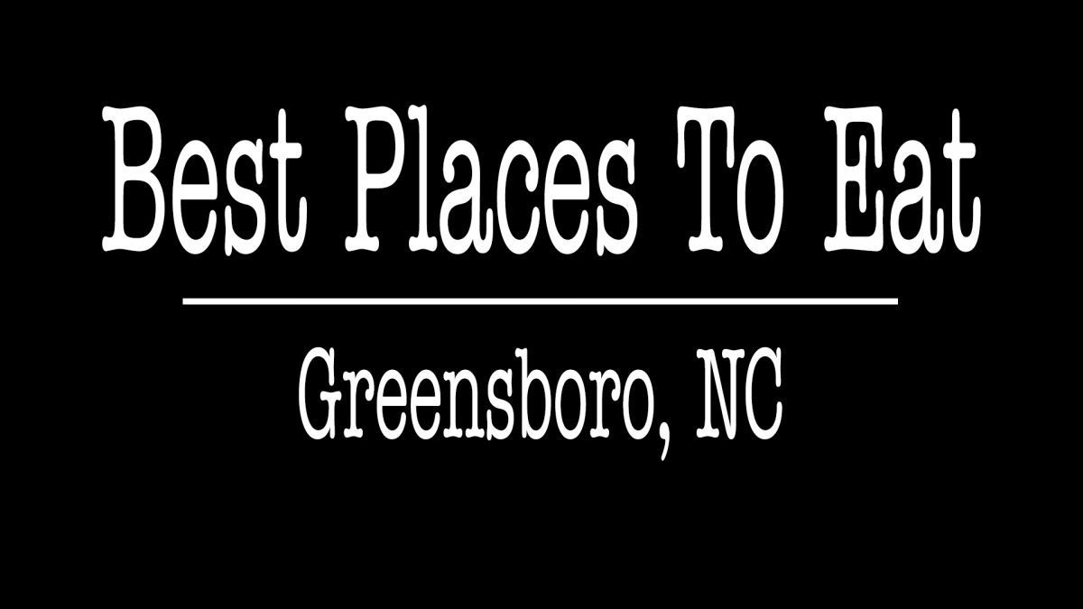 Best Places To Eat In Greensboro NC - ALLCHOICE Insurance - Greensboro NC