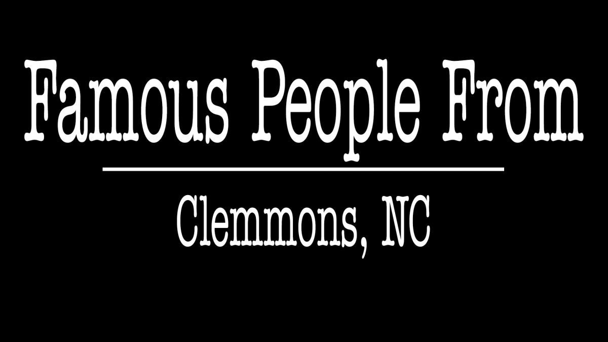 Famous People From Clemmons NC - ALLCHOICE Insurance - Clemmons NC
