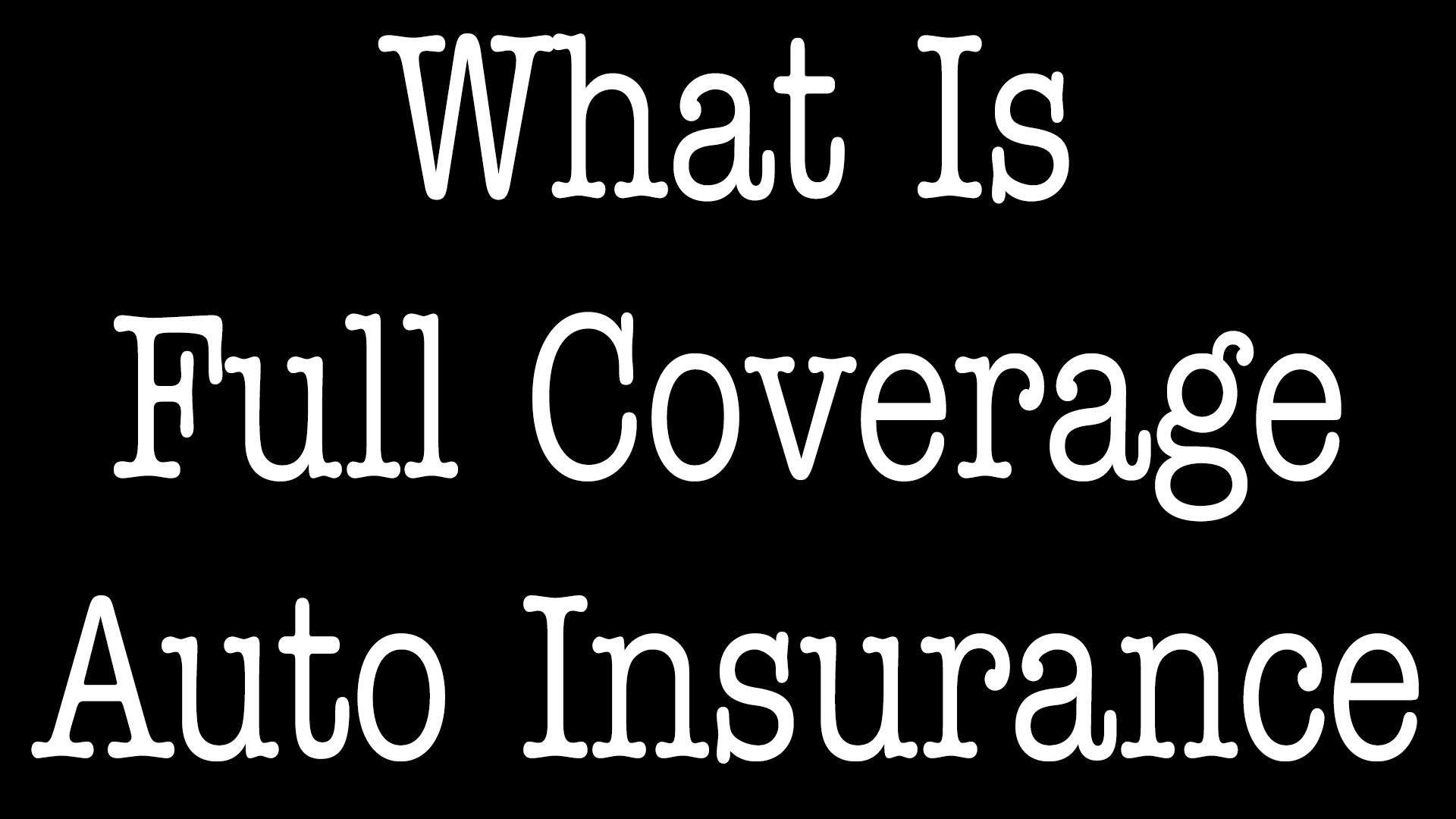 What Is Full Coverage Auto Insurance Article - ALLCHOICE Insurance - North Carolina