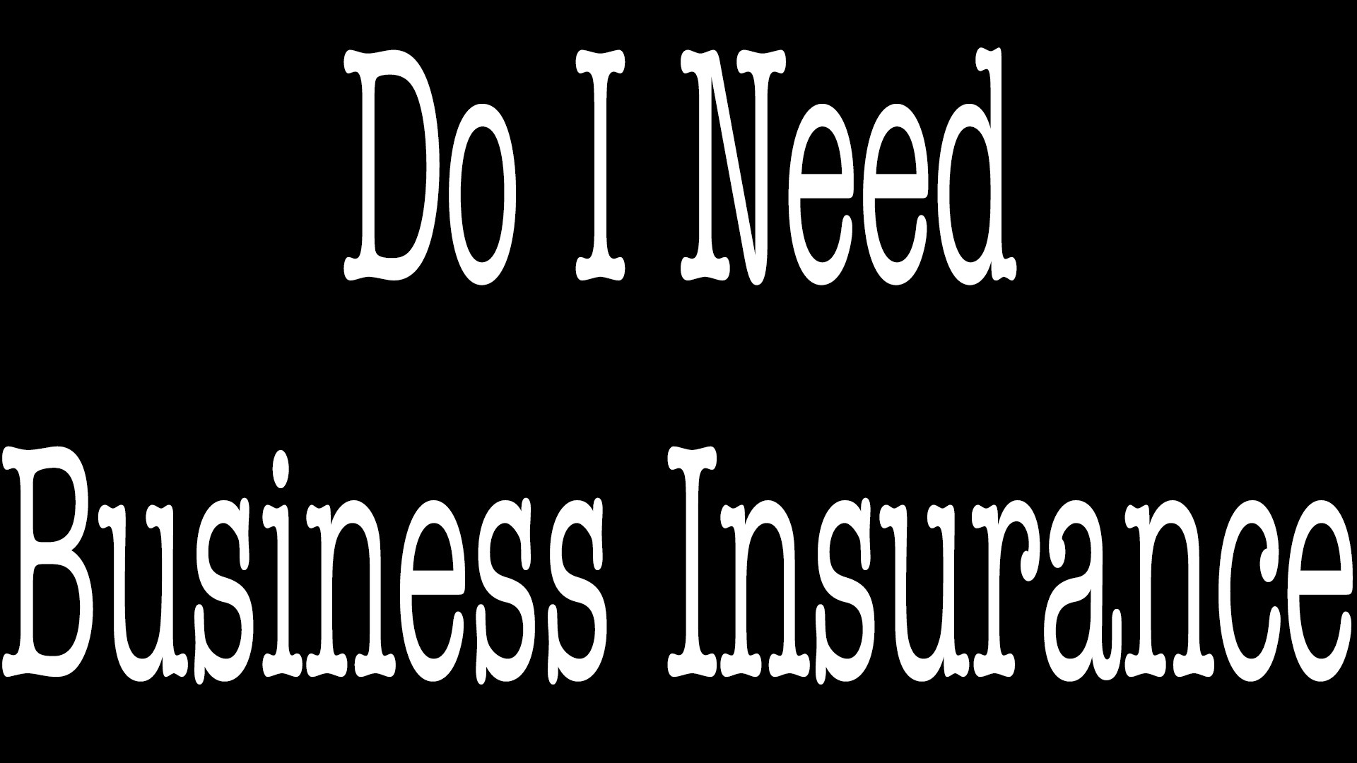 Do I Need Business Insurance - ALLCHOICE Insurance - North Carolina