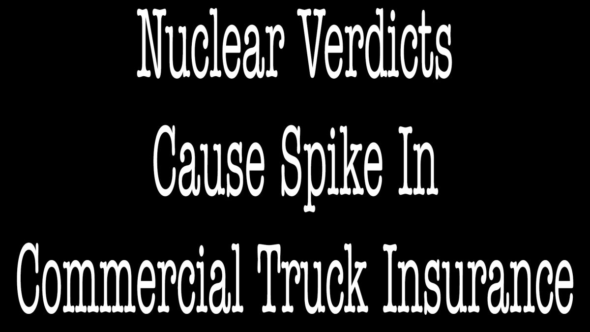 Nuclear Verdicts Cause Spike In Commercial Truck Insurance - ALLCHOICE Insurance - North Carolina