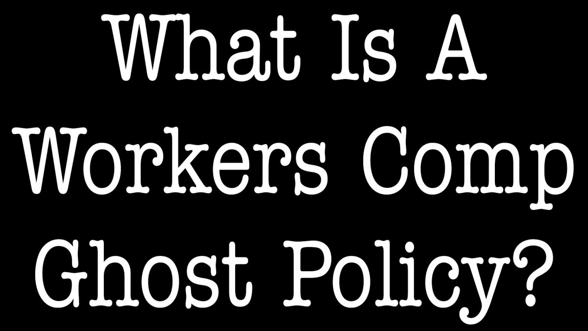 What Is A Workers Comp Ghost Policy - ALLCHOICE Insurance - North Carolina